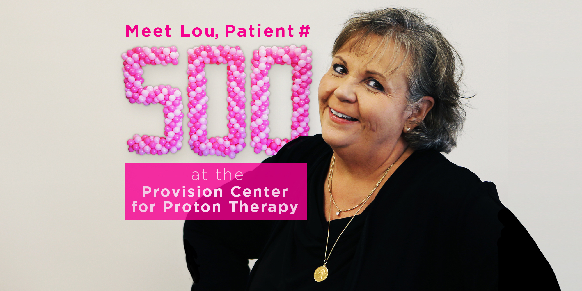 Lou-500th Patient